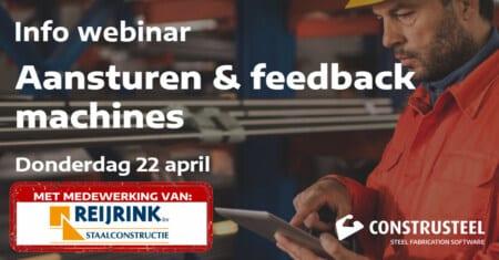 Webinar Aansturen en feedback machines mmv Reijrink Staalconstructie - ConstruSteel